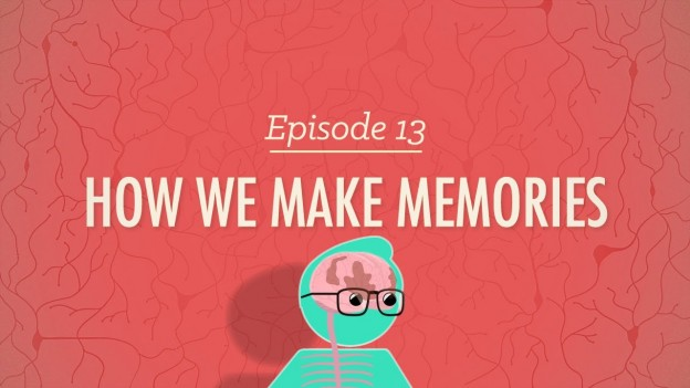 How We Make Memories – Psychology Crash Course